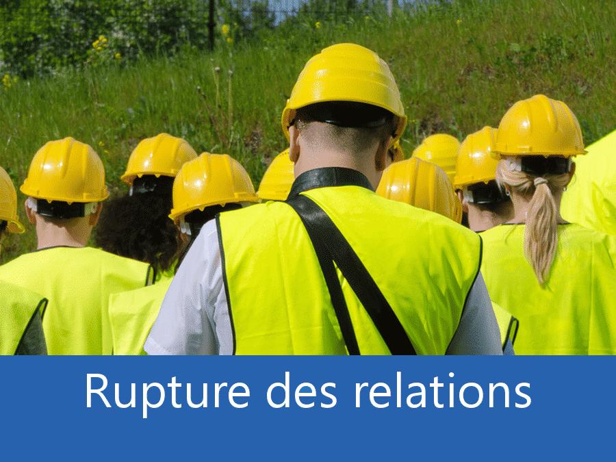 rupture des relation sur chantier, problème de communication chantier, problème relationnel chantier, problème avec entreprises,